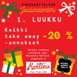 Porikorttelien Joulukalenteri: Porin Martinasta kaikki take away annokset -20 %